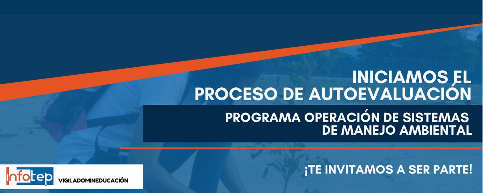 Inicio del proceso de autoevaluación del programa operación de sistemas de manejo ambiental.