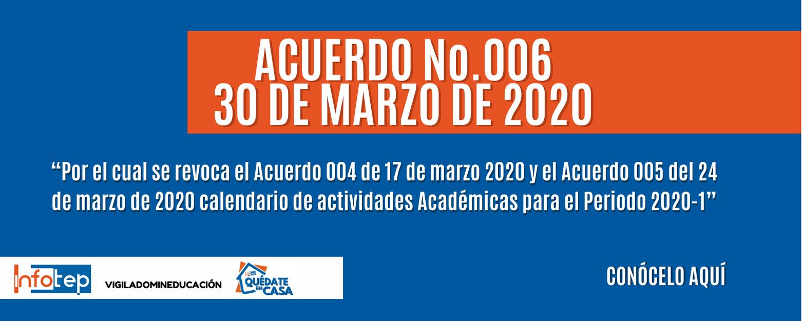 Acuerdo Nº 006 - 30 de Marzo de 2020
